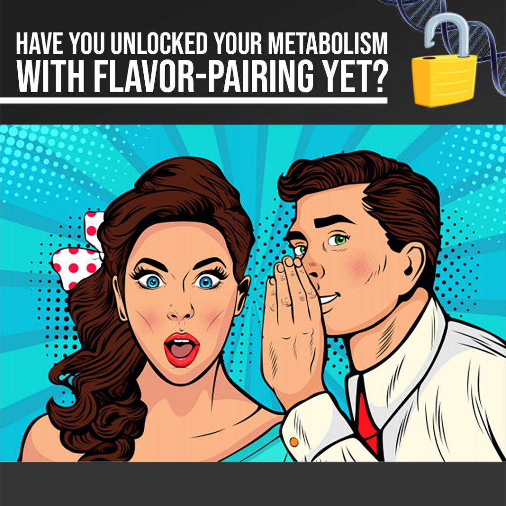 flavor pairing - have you heard